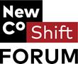 NewCo Shift Forum