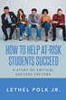 "Lethel Polk, Jr's New Book ""How to Help At-Risk Students Succeed: A Study of Critical Success Factors"" is a Researched Plan for Promoting College Graduation Rates"