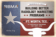 RBMA Opens Registration for Building Better Radiology Marketing Programs Conference