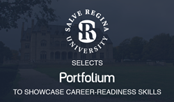 Salve Regina University Selects Portfolium to Showcase Career-Ready Skills