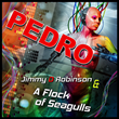 New single PEDRO from Jimmy D Robinson, A Flock of Seagulls and Josh Harris