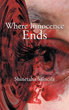 """New Book Vividly Illustrates """"Where Innocence Ends"""""""