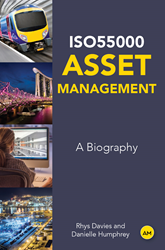 ISO55000 Asset Management - A Biography