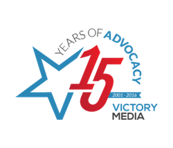 Victory Media: 15 Years of Advocacy