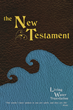 """Author Roy Mayfield's Newly Released """"The Living Water New Testament"""" Conveys the Word of God for Christians in an Easily Understood Style"""