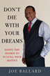Xulon Press Announces the Passion to Fulfill Your Desitiny through Don't Die with Your Dreams