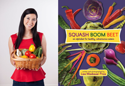 "Author Lisa Maxbauer Price and ""Squash Boom Beet"""