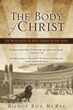 New Release The Body of Christ Is Meant to Be a Re-awakening of Christians Throughout the World