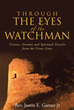 'Through The Eyes of the Watchman' Gets New Marketing Push