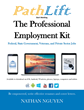"Author Nathan Nguyen's Newly Released ""The PathLift Professional Employment Kit"" is an Invaluable Tool to Build Confidence and be More Successful in One's Job Search"
