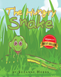 """Suzanne Hobbs's New Book """"The Hungry Snake"""" is a Clever Tale that will have Children Begging for Story Time"""