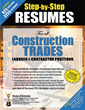 "Evelyn U. Salvador's ""STEP-BY-STEP RESUMES for All Construction Trades Laborer & Contractor Positions"" is a Workbook for Resume Crafting for Positions in Construction."