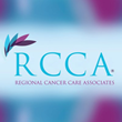 Regional Cancer Care Associates Selected by CMS for Initiative Promoting Better Cancer Care