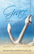 Xulon Press Announces The New Release of Grace Urging Readers That Now Is The Time For Salvation