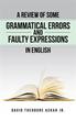 Author David Theodore Ackah Jr. Enables Readers to Avoid Grammar Pitfalls