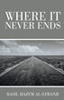 Basil Hazem Al-Efranji Releases 'Where It Never Ends'