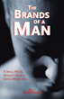 New Book Allows Women to Identify 'The Brands of a Man'