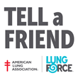 American Lung Association Encourages Awareness of Underutilized Lung Cancer Testing Option through 'Tell a Friend about Tumor Testing'
