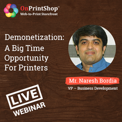 Webinar for Indian Printer to increase sales post demonetization