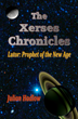 Aseity Press Announces the Debut of the Xerses Chronicles Trilogy by Author Julian Hadlow