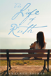 "Author Lawrence Palmer's Newly Released ""The Life of Ruth"" is the Biography of a Godly Woman and Her Love for Life and the Lord."