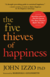 New Book Reveals the Mental Patterns that Steal Happiness and Wreck Society