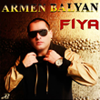 "Listen to the First Single Off The Latest Album by Armen Balyan, ""Fiya"""