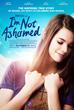 I'm Not Ashamed, theatrical poster