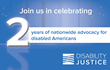 Disability Justice Celebrates Two Years of Nationwide Advocacy for Disabled Americans