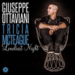 "Out Now: Giuseppe Ottaviani Featuring Tricia McTeague ""Loneliest Night"" (Black Hole)"