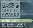 min Announces Call for Entries for the Annual min Magazine Media Awards