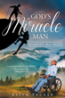 "Author Keith C. A. Tucker's newly released ""God's Miracle Man: Against All Odds"" is a journey of faith and recovery."