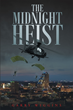 "Garry Wiggins's new book ""The Midnight Heist"" is a suspenseful work that delves into the world of masterminded operations and larger than life characters."