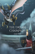 "Lesley Fisher's new book ""The Dream Champion"" is a creatively crafted and vividly illustrated journey into the imagination."
