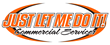Just Let Me Do It Commercial Services Franchise Opportunity