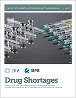 PEW/ISPE Drug Shortages: An Exploration of the Relationship between U.S. Market Forces and Sterile Injectable Pharmaceutical Products
