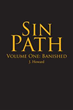 Author J. Howard debuts with 'Sin Path: Volume One: Banished'