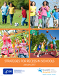 "Education Trends: ""Active"" Recess in U.S. Schools Gets a Leg Up With Newly Released Resources from CDC and SHAPE America"