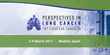 European Perspectives in Lung Cancer Congress Promises to a be a Two-Day Practice-Changing Educational Event