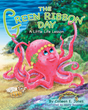 "Author Colleen Jones's Newly Released ""The Green Ribbon Day"" is a Wonderful Children's Story With Many Lessons to Teach and Insire the Next Generation of Believers"