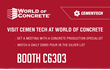 Share Worst Concrete Nightmares at World Of Concrete in Booth 6303 in Central Hall.