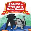 New Book Describes 'Jasper and Milo's New Home'