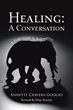 Soul Evolvement Expert Publishes Revolutionary Book of Healing
