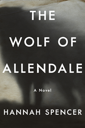 Hannah Spencer's The Wolf of Allendale