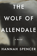 Hannah Spencer's Compelling Supernatural Tale Imaginatively Retells the Historical Legend of the Wolf of Allendale