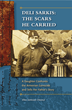 Two Harbors Press announces the Launch of Deli Sarkis: The Scars He Carried A Daughter Confronts the Armenian Genocide and Tells Her Father's Story