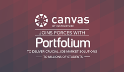 Canvas Learning Management System Joins Forces With Portfolium to Deliver Crucial Job Market Solutions to Millions of Students