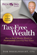 "Best-Selling Book ""Tax-Free Wealth"" by Tom Wheelwright"
