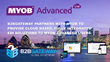 B2BGateway Partners with MYOB to Provide Cloud Based, Fully Integrated EDI Solutions to MYOB Advanced Users