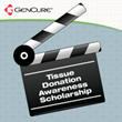 GenCure Kicks Off Tissue Donation Awareness Scholarship Video Competition: South Texas Students Can Earn $1,000 Toward College With a Video About Tissue Donation
